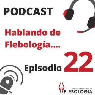 Episodio 22. Terapia Compresiva.