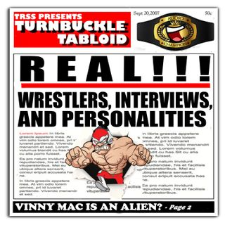 Turnbuckle Tabloid-Episode 64