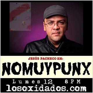 NoMuyPunx con Jesús Pacheco