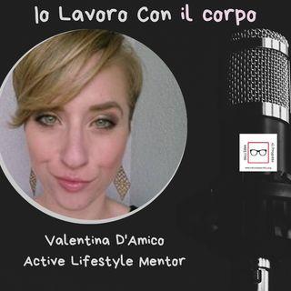#28 Storie di professioniste coraggiose con Valentina D'Amico