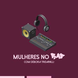 Papo com Nísia#11_Mulheres no Rap_Maira e Débora Tridapalli