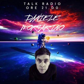 Talk Radio 15° Puntata Ospite Daniele Mortarino