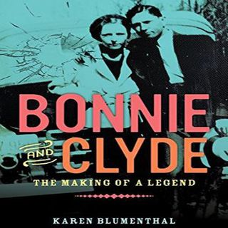 Episode 9 : Bonnie and Clyde: The Making of a Legend