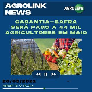 Podcast: Garantia-Safra atenderá 44 mil agricultores no mês de maio