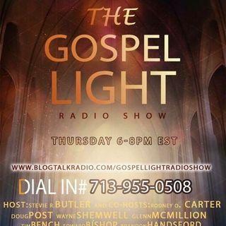 The Gospel Light Radio Show - (Episode 78)