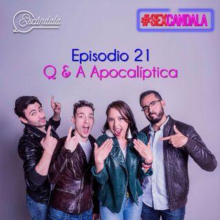 Ep 21 Q & A apocalíptica