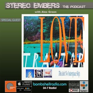 Stereo Embers The Podcast : Mark Cline (Love Tractor)