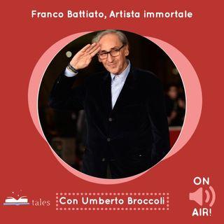 Franco Battiato, Artista immortale (con il prof. Umberto Broccoli)