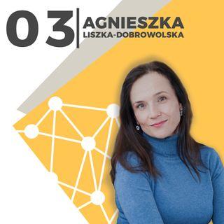 Agnieszka Liszka-Dobrowolska–od pracy w rządzie RP do własnej firmy e-commerce