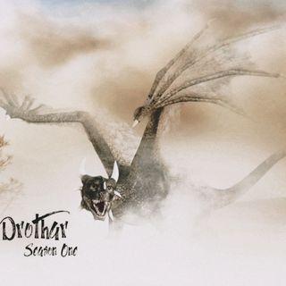 002: Drothar Season One: L'Avventura di nuovi eroi