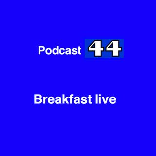 "Podcast 44 Breakfast ""live"""