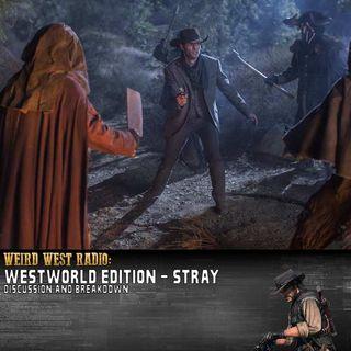 Westworld S01E03 'Stray' - Discussion