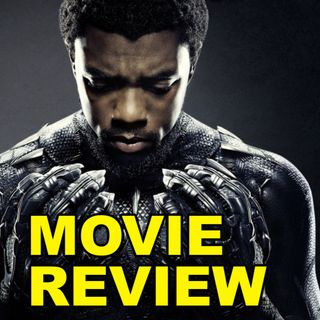 Black Panther (Movie Review)