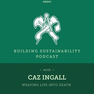 Willow Coffins - Weaving life into death - Caz Ingall - BS041