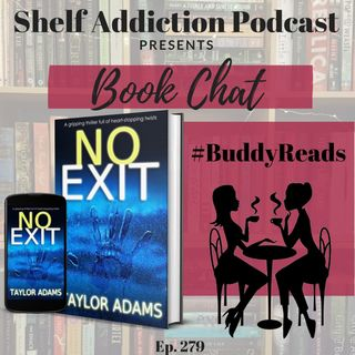 #BuddyReads Discussion of No Exit | Book Chat