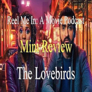 Mini Review: The Lovebirds