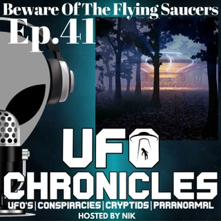 Ep.41 Beware Of The Flying Saucers
