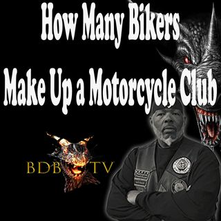 How Many Bikers Make Up an MC