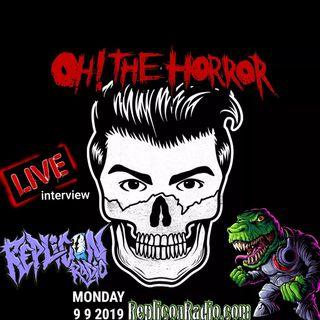 OH! The Horror 9/9/19 Replicon Radio