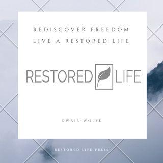 Restored Life Episode 3