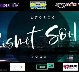 Kismet Soul Erotic Podcast ep1
