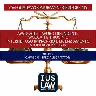 VENERDÌ, 30  GIUGNO 2017 #SvegliatiAvvocatura - LIVE