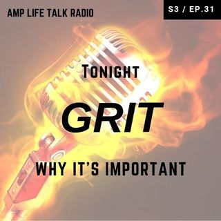 S3 / Ep. 31 - GRIT Why It's Important