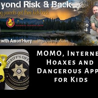 MOMO, Internet Hoaxes and Dangerous Apps for Kids