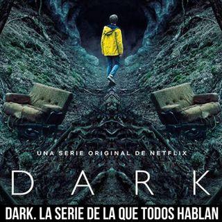 Episodio 19 Lo oscuro de Dark