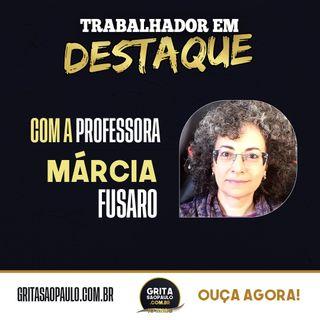 """""""Trabalhador em Destaque"""" com a Profª Márcia Fusaro"""