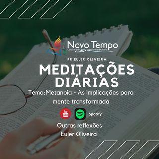 METANÓIA- IMPLICAÇÕES PARA MENTE TRANSFORMADA