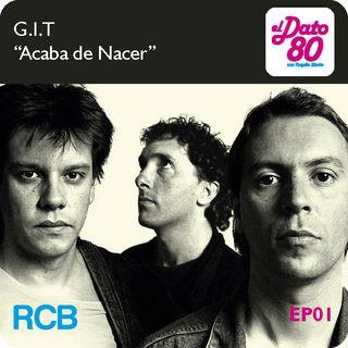 """Dato80_ep_02_GIT_""""Acaba de Nacer"""""""