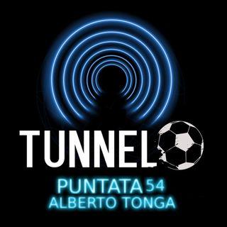 Puntata 54 - Alberto Tonga