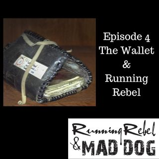 The Wallet & Running Rebel