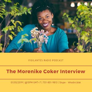 The Morenike Coker Interview.