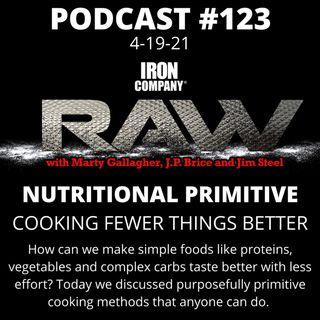 Nutritional Primitive - Cooking Fewer Things Better