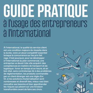 Guide pratique à l'usage des entrepreneurs à l'international