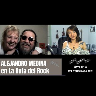 La Ruta del Rock con Alejandro Medina