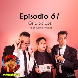 Ep 61 Cero parecer feat Juanjo Herrera
