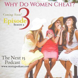 Why Do Women Cheat? Part 2: Season 2 Ep.3