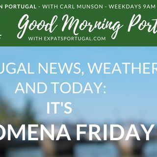 It's 'Filomena Friday' - Your questions about Portuguese language & culture