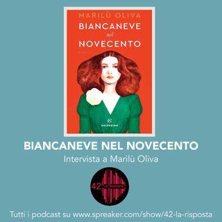 Stagione 7_ Ep. 15: Biancaneve nel Novecento - intervista a Marilù Oliva