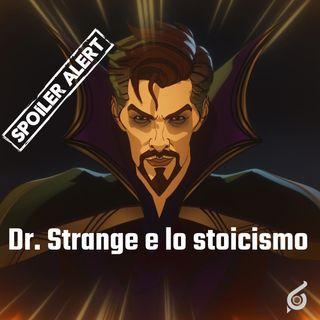 Dr. Strange e lo stoicismo