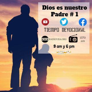 DEVOCIONAL Dios es nuestro padre 1