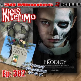 The Prodigy Vicis Interimo Episode 382