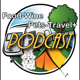 PODCAST #3 - Food-Wine-Pets-Travel+