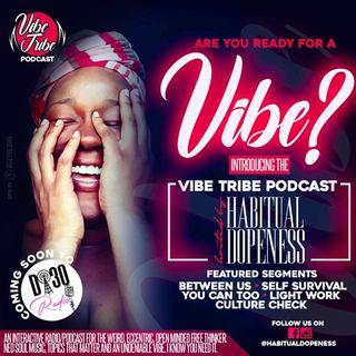 Vibe Tribe Podcast