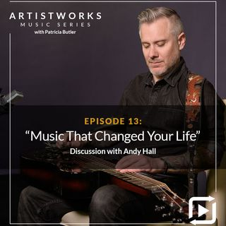 Music That Changed Your Life: Andy Hall