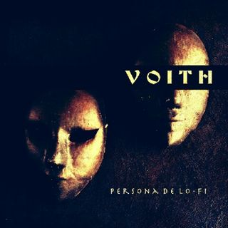 """Voith.   """"Persona De Lo-Fi"""""""