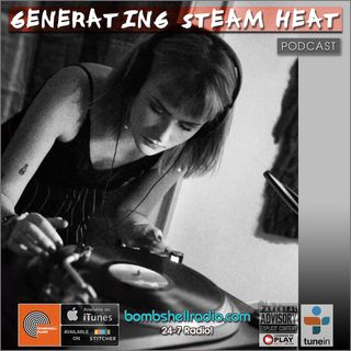 Generating Steam Heat  #216 (Suki Sioux #gshlive DJ set)